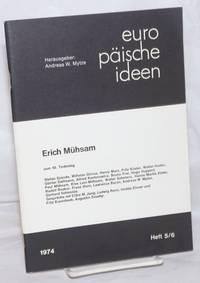 image of Europ?ische Ideen: 1974, Heft 5/6; Erich M?hsam