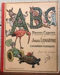 ABC Par JULES LEMAITRE. Avec des images de JOB
