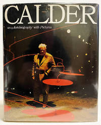 Calder an Autobiography with Pictures