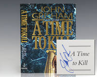 A Time To Kill: Novel of Retribution. by  John Grisham  - Signed First Edition  - 1993  - from Raptis Rare Books (SKU: 125002)