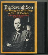 The Seventh Son: The Thought and Writings of W.E.B. Du Bois