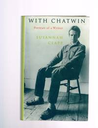 With Chatwin: Portrait of a Writer