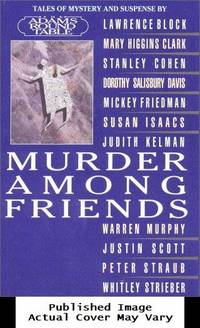 MURDER AMONG FRIENDS: Tales of Mystery and Suspense by the Adams Round Table