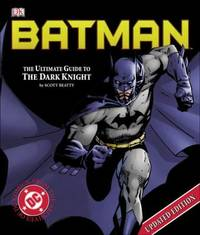 image of Batman : The Ultimate Guide to the Dark Knight