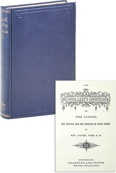 Cincinnati: Cranston and Stowe, 1851. Reprint. Octavo (17.5cm); dark blue honeycomb cloth, stamped i...