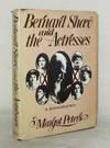 Bernard Shaw and the Actresses: A Biography