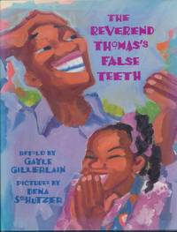 The Reverend Thomas's False Teeth by  Gayle GILLERLAIN - Signed First Edition - 1995 - from Main Street Fine Books & Manuscripts, ABAA (SKU: 27556)