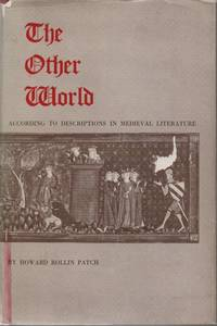 The Other World According to Descriptions in Medieval Literature