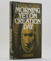 MORNING YET ON CREATION DAY Essays
