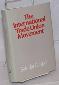 The International Trade Union Movement