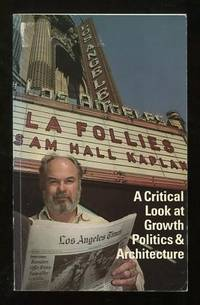 L.A. Follies: Design and Other Diversions in a Fractured Metropolis