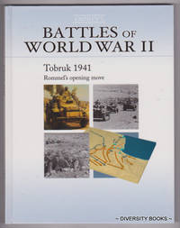 TOBRUK 1941  : Rommel's Opening Move  (Osprey's Battles of World War II. Book 6)
