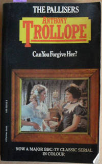 Can You Forgive Her? (The Pallisers)