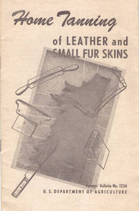 HOME TANNING OF LEATHER AND SMALL FUR SKINS