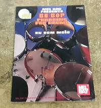 image of Mel Bay Presents Be-Bop Phrasing for Drums (With CD)