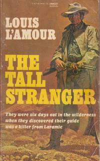 image of Tall Stranger They Were Six Days out in the Wilderness when They  Discovered Their Guide Was Akiller from Laramie