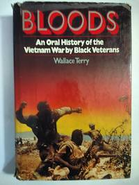 image of Bloods: An Oral History of the Vietnam War by Black Veterans