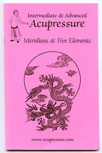 Intermediate & Advanced Acupressure: Meridians & Five Elements (#B110)