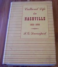 Cultural Life in Nashville: On the Eve of the Civil War