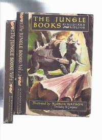 The Jungle Books, Illustrated By Aldren Watson -Books 1 & 2 -by Rudyard Kipling ( Volumes I...