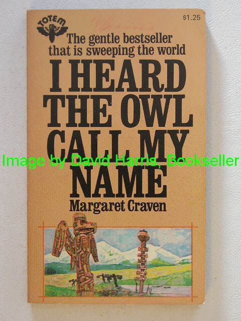 an analysis of the novel i heard the owl call my name by margaret craven Buy a cheap copy of i heard the owl call my name book by margaret craven amid the grandeur of the remote pacific northwest stands kingcome, a village so ancient that, according to kwakiutl myth, it was founded by the two brothers left on.