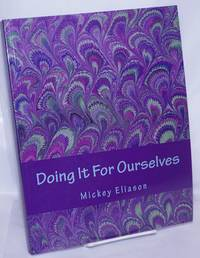 image of Doing It for Ourselves: a guide to aging as a lesbian or bisexual woman