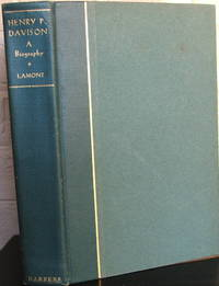 Henry P. Davison: The Record of a Useful Life by  Thomas W Lamont  - Signed First Edition  - 1933  - from The Wild Muse (SKU: 007939)