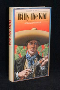 Billy the Kid; A Short and Violent Life