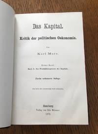 DAS KAPITAL. Kritik der politischen Öekonomie. Erster Band. Buch I. Der Produktionsprocess des Kapitals. Zweite verbesserte Auflage