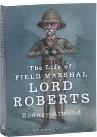 image of The Life of Field Marshal Lord Roberts