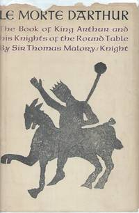 Le Morte D'Arthur__The Book of King Arthur and his Knights of the Round Table