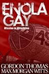 image of Enola Gay: Mission to Hiroshima