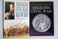 The English civil war : day by day ; A Battlefield Atlas of the English Civil War [ 2 CIVIL WAR ALBUMS ]