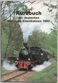 Kursbuch der deutschen Museums-Eisenbahnen 1990