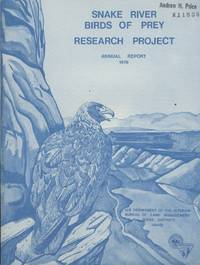 Snake River Birds of Prey Research Project Annual Report 1976