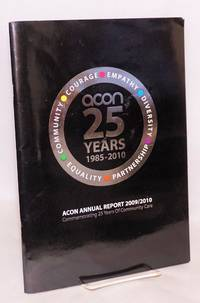 ACON 25 Years 1985-2010. ACON annual report 2009/2010