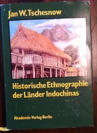 Historische Ethnographie Der Lander Indochinas