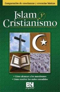 Islam Y Cristianismo/Islam and Christianity (Spanish Edition)
