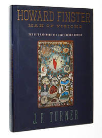 Howard Finster: Man of Visions, The Life and Work of a Self-Taught Artist