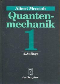 Quantenmechanik, Band 1.