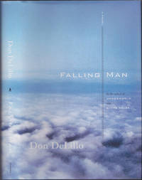Falling Man: A Novel by Don DeLillo - Signed First Edition - May 2007 - from Books of the World (SKU: RWARE0000003130)