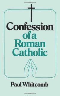 image of Confession of a Roman Catholic