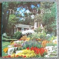 THE OAKVILLE BOOK:  OAKVILLE THEN AND NOW.
