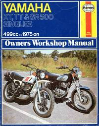image of Yamaha XT, TT, and SR 500 Singles - Owners Workshop Manual