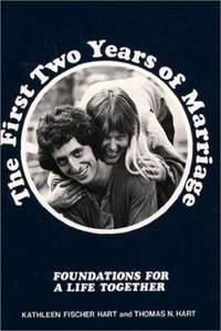 The First Two Years of Marriage : Foundations for a Life Together