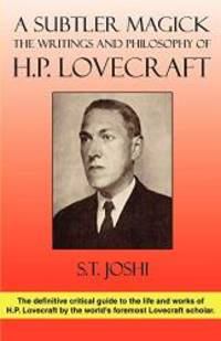 image of A Subtler Magick: The Writings and Philosophy of H. P. Lovecraft