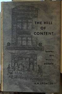 image of The Hill of Content; Books, Art, Music, People