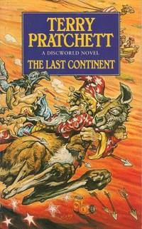 THE LAST CONTINENT :  A Novel of Discworld  #22