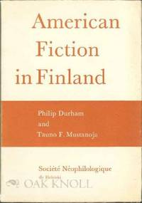 AMERICAN FICTION IN FINLAND: AN ESSAY AND BIBLIOGRAPHY