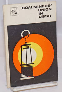 image of Coalminers' union in USSR